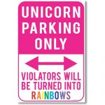 Unicorn Only Parking Sign